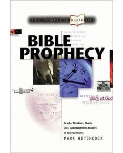 Complete Book of Bible Prophecy, The