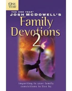 One Year Josh McDowell's Family Devotions 2, The