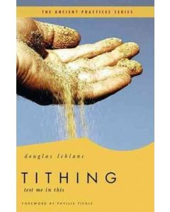 Ancient Practices Sr-Tithing