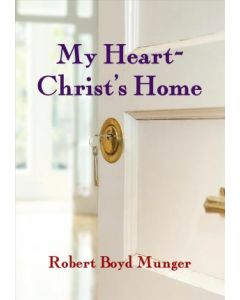 My Heart-Christ's Home (Booklet)