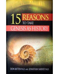 15 Reasons To Take Genesis As History (min. 2)