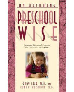 On Becoming Preschool Wise (NETT/NETT)