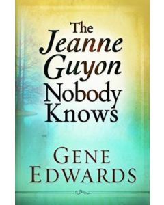 Jeanne Guyon Nobody Knows, The