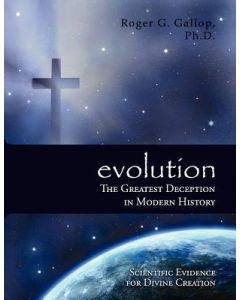 Evolution: The Greatest Deception in Modern History