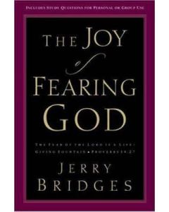 Joy of Fearing God, The