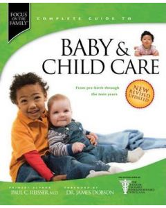 Complete Guide To Baby & Child Care