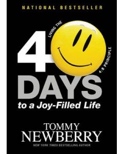 40 Days to a Joy-Filled Life : Living the 4:8 Principle