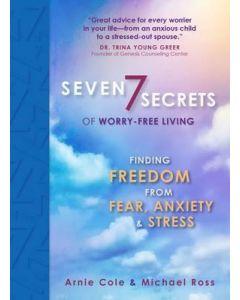 Seven Secrets of Worry-Free Living