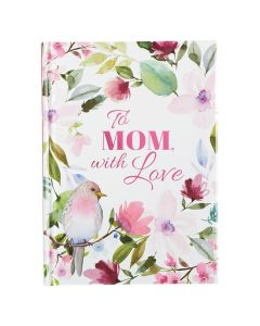 Gift Book: To Mom, with Love