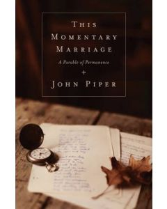 This Momentary Marriage