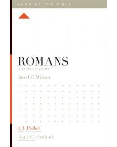 Knowing The Bible Sr-Romans:12-Week Study