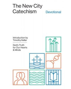 New City Catechism Devotional, The