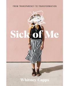 Sick of Me