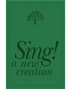 Sing! A New Creation Pew Edition