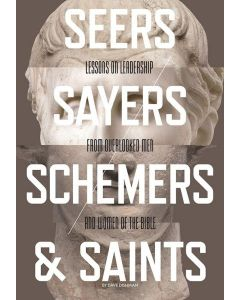 Seers, Sayers, Schemers and Saints