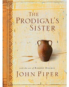 Prodigal's Sister, The