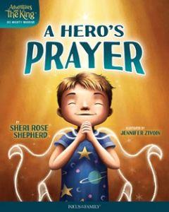 A Hero's Prayer