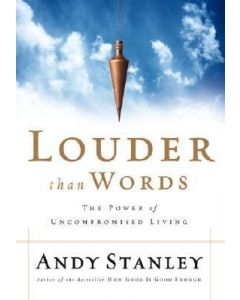 Louder Than Words (Andy Stanley)