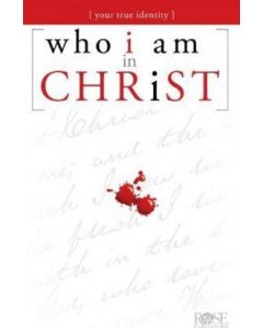 Who I Am In Christ-Pamphlet