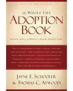 Whole Life Adoption Book, The