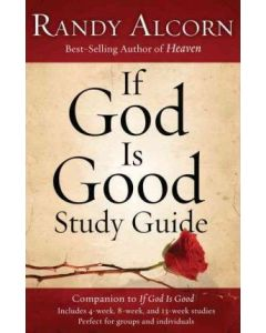If God Is Good - Study Guide