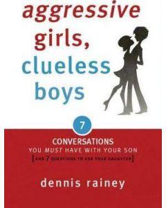 Aggressive Girls, Clueless Boys