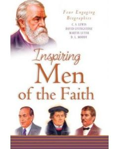 Inspiring Men Of The Faith