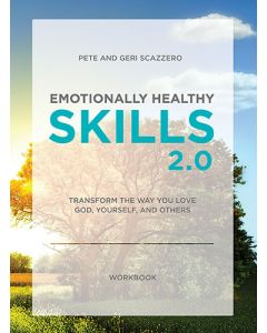 Emotionally Healthy Skills 2.0 Workbook