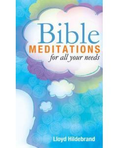 Bible Meditations For All Your Needs