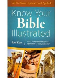 Know Your Bible Illustrated - Expanded Edition