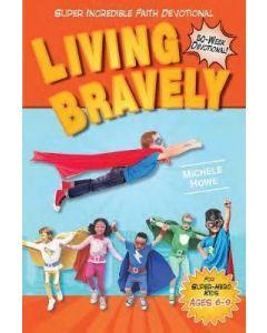 Living Bravely:52-Week Devotional for Super-Hero Kids