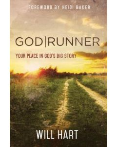 God Runner: Your Place in God's Big Story