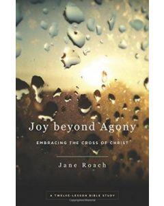 Joy Beyond Agony