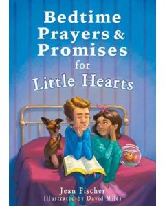 Bedtime Prayers And Promises for Little Hearts