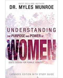 Understanding the Purpose and Power of Women, Expanded Edition with Study Guide