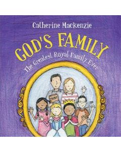 God's Family (Greatest Royal Family Ever)