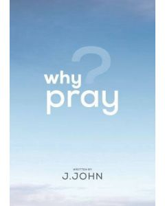Why Pray? (booklet) (min. 5)