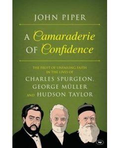 Camaraderie Of Confidence, A
