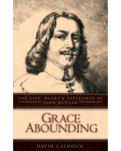 Grace Abounding (David Calhoun)
