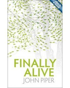 Finally Alive