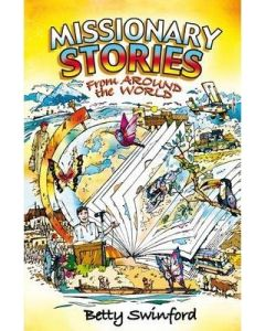 Missionary Stories From Around the World (Age 8-12)