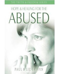 Hope & Healing for the Abused (Truth & Freedom Series)