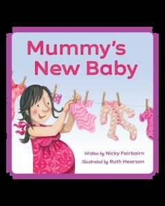 Mummy's New Baby