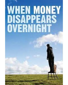 When Money Disappears Overnight Booklet (min. 10)