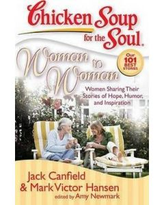 Chicken Soup For The Soul : Woman To Woman