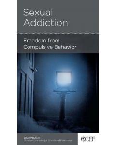 Sexual Addiction: Freedom from Compulsive Behavior