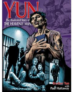 Yun : The Illustrated Story Of The Heavenly Man