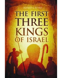 First Three Kings of Israel, The