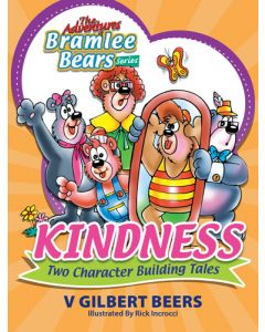 Adventures Of Bramlee Bears Series, The - Kindness