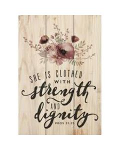 Mini Sign-She Is Clothed With Strength (ARS0114)